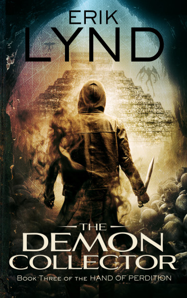 The Demon Collector: Book Three of the Hand of Perdition