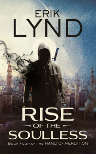 Rise of the Soulless: Book Four of the Hand of Perdition