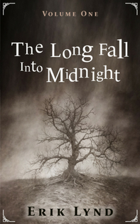 The Long Fall Into Midnight Vol 1